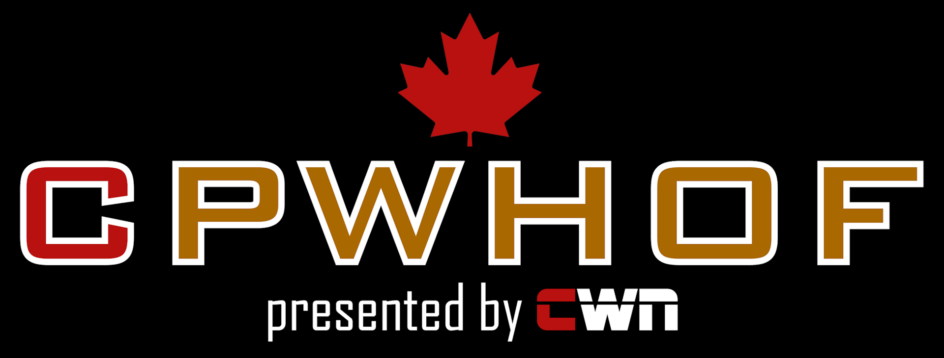 Canadian Pro-Wrestling Hall of Fame presented by CWN